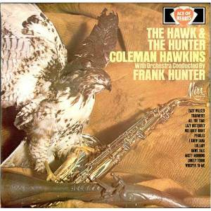 Cover - Coleman Hawkins: Hawk & The Hunter, The