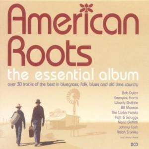 Cover - Delmore Brothers, The: American Roots - The Essential Album