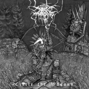 Darkthrone: Circle The Wagons (CD) - Bild 1