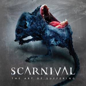 Scarnival: Art Of Suffering, The - Cover