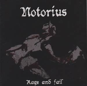 Notorius: Rage And Fail - Cover