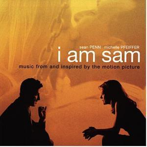 I Am Sam - Music From And Inspired By The Motion Picture - Cover