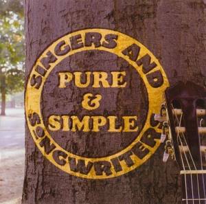 Singers And Songwriters: Pure & Simple - Cover