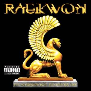 Cover - Raekwon: Fly International Luxurious Art
