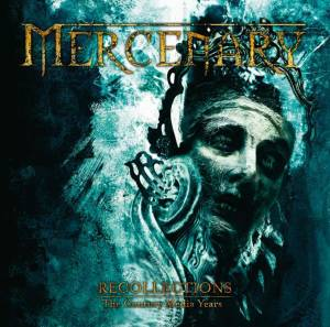Cover - Mercenary: Recollections - The Century Media Years