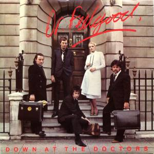 Cover - Dr. Feelgood: Down At The Doctors