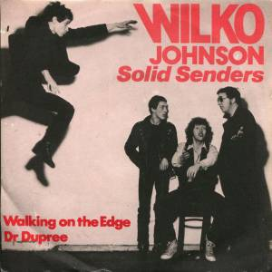 Cover - Wilko Johnson's Solid Senders: Walking On The Edge