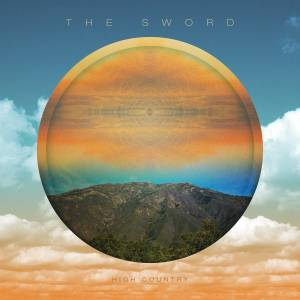Cover - Sword, The: High Country