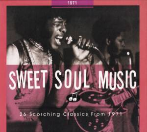 Cover - Bill Coday: Sweet Soul Music - 26 Scorching Classics From 1971