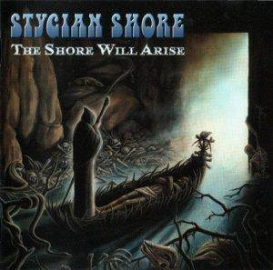 Stygian Shore: Shore Will Arise, The - Cover
