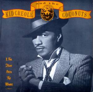 Cover - Kid Creole & The Coconuts: I, Too, Have Seen The Woods