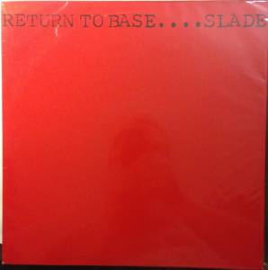 Cover - Slade: Return To Base