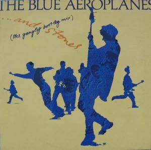 The Blue Aeroplanes: ...And Stones - Cover