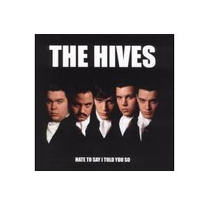 The Hives: Hate To Say I Told You So - Cover