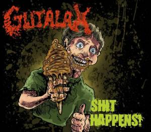 Gutalax: Shit Happens! - Cover