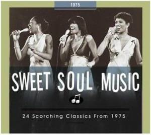 Cover - Sylvers, The: Sweet Soul Music - 24 Scorching Classics From 1975