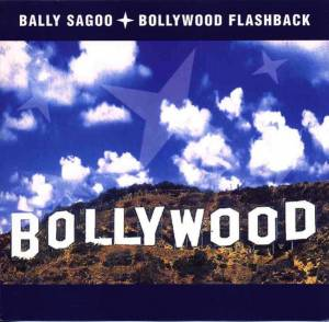 Cover - Bally Sagoo: Bollywood