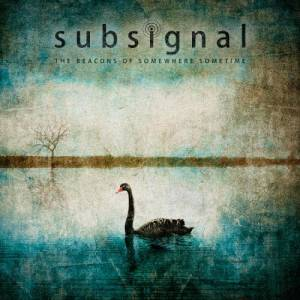 Subsignal: Beacons Of Somewhere Sometime, The - Cover