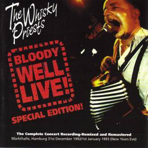 Cover - Whisky Priests, The: Bloody Well Live!