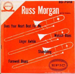 Cover - Russ Morgan And His Orchestra: Does Your Heart Beat For Me