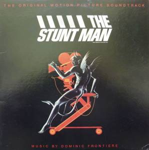 Cover - Dominic Frontiere: Stunt Man (The Original Motion Picture Soundtrack), The