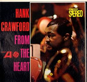 Cover - Hank Crawford: From The Heart