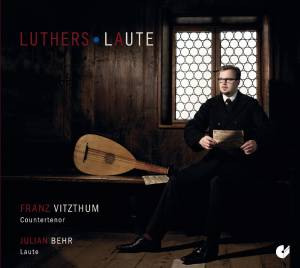 Franz Vitzthum / Julian Behr: Luthers Laute (CD) - Bild 1