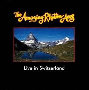 Amazing Rhythm Aces: Live In Switzerland - Cover