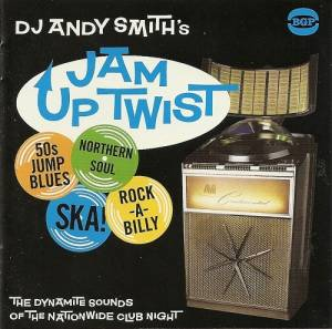 Cover - Luther Ingram: DJ Andy Smith's Jam Up Twist - The Dynamite Sounds Of The Nationwide Club Night