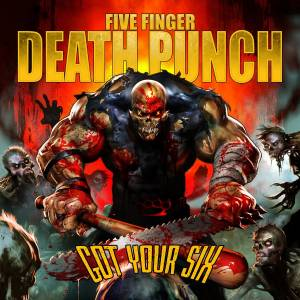 Five Finger Death Punch: Got Your Six - Cover