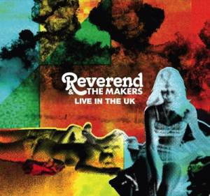 Reverend And The Makers: Live In The UK 2009 - Cover