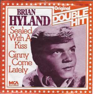 Cover - Brian Hyland: Sealed With A Kiss / Ginny Come Lately