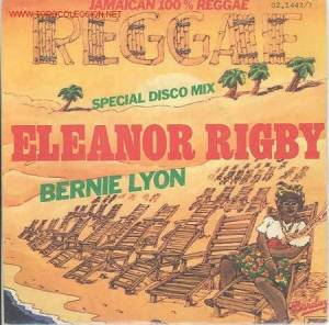 Cover - Bernie Lyon: Eleanor Rigby / Babylon Is Not A Dream