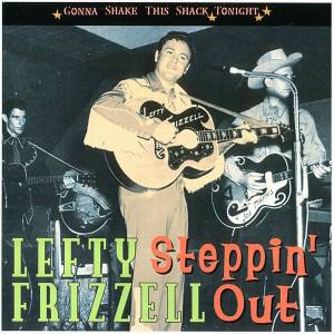 Cover - Lefty Frizzell: Steppin' Out