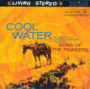 Cover - Sons Of The Pioneers, The: Cool Water