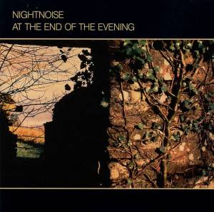 Cover - Nightnoise: At The End Of The Evening