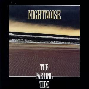 Cover - Nightnoise: Parting Tide, The