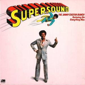 Cover - Jimmy Castor Bunch, The: Supersound