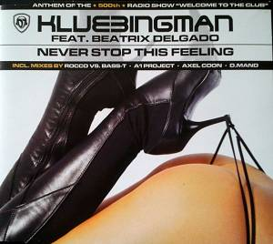 Cover - Klubbingman Feat. Beatrix Delgado: Never Stop This Feeling