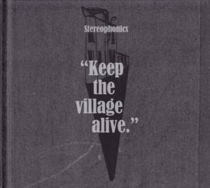 Cover - Stereophonics: Keep The Village Alive