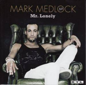Cover - Mark Medlock: Mr. Lonely