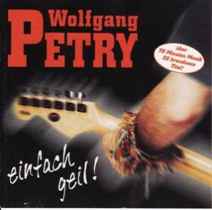 Wolfgang Petry: Einfach Geil! - Cover