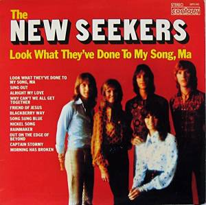 Cover - New Seekers, The: Look What They've Done To My Song, Ma