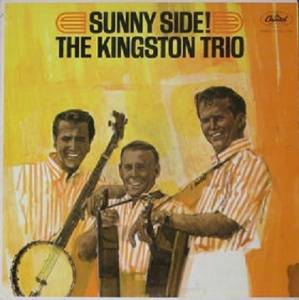 Cover - Kingston Trio, The: Sunny Side!