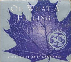 Cover - Rascalz: Oh What A Feeling 2, A Vital Collection Of Canadian Music