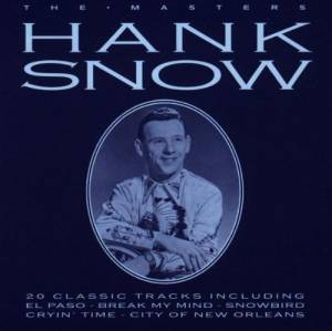 Cover - Hank Snow: Masters, The