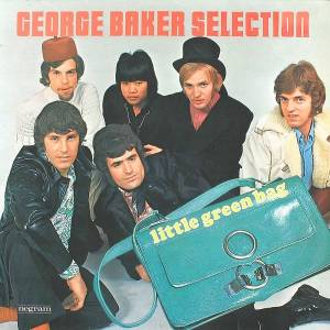 Cover - George Baker Selection: Little Green Bag