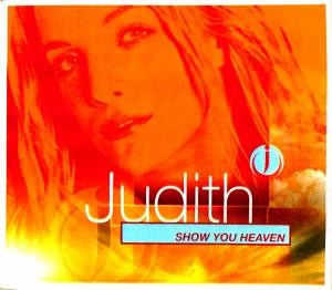 Cover - Judith: Show You Heaven