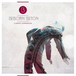 Cover - Beborn Beton: Worthy Compensation, A