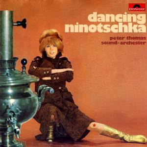 Cover - Peter Thomas Sound Orchester: Dancing Ninotschka